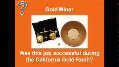 california_gold_rush_video_job_1